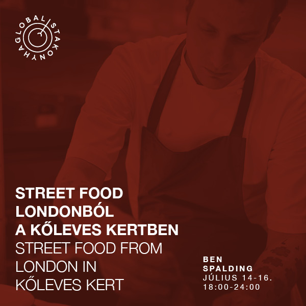 3 nights with Ben Spalding and his street food menu in Kőleves Garden